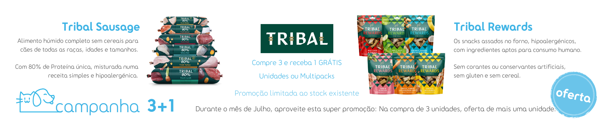 Campanha 3+1 Tribal Rewards
